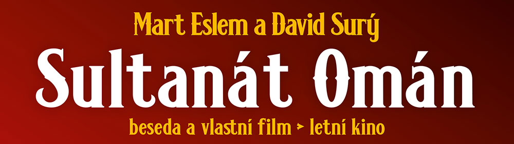 Sultanát Omán – beseda a film (Refugio Tisá)